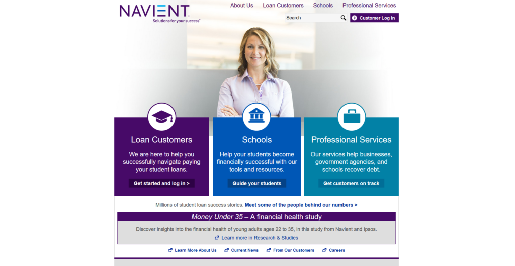 Navient's website is a good example of a site highlighting important areas that they want visitors to focus on